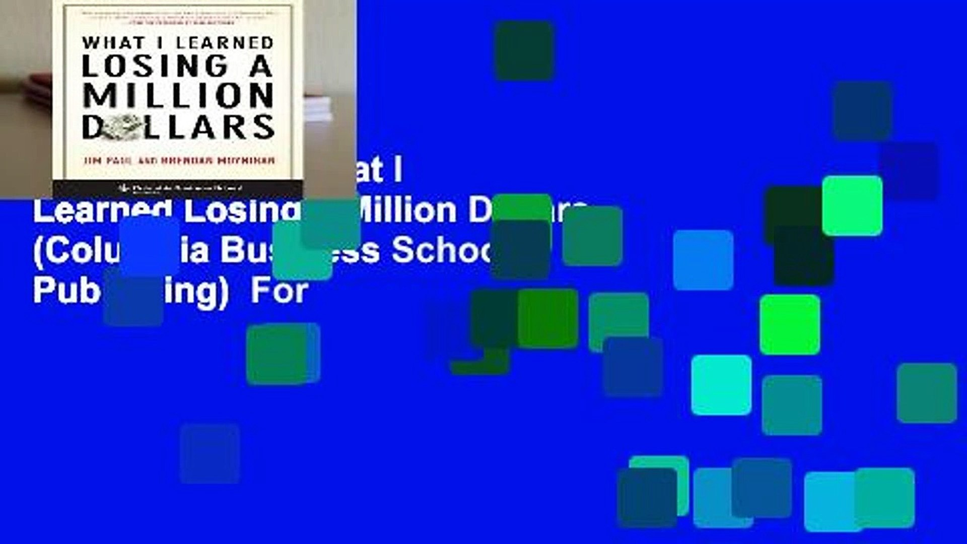 New Releases What I Learned Losing a Million Dollars (Columbia Business School Publishing)  For
