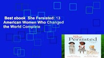 Best ebook  She Persisted: 13 American Women Who Changed the World Complete