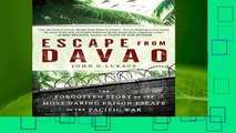 New Releases Escape from Davao: The Forgotten Story of the Most Daring Prison Break of the