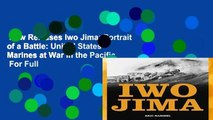 New Releases Iwo Jima: Portrait of a Battle: United States Marines at War in the Pacific  For Full