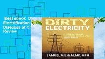 Best ebook  Dirty Electricity: Electrification and the Diseases of Civilization  Review