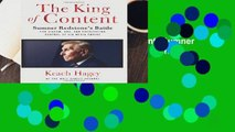 New Releases The King of Content: Sumner Redstone s Battle for Viacom, CBS, and Everlasting