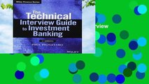 New Releases The Technical Interview Guide to Investment Banking: + Website (Wiley Finance)