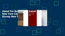 About For Books  Zagat 2011 New York City Restaurants (Zagat Survey New York City Restaurants)