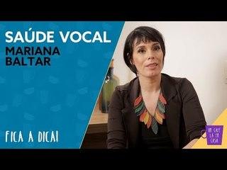 Fica a Dica da Convidada | Saúde Vocal | Mariana Baltar