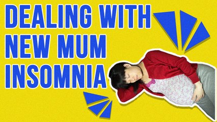 How To Deal With New Mum Insomnia