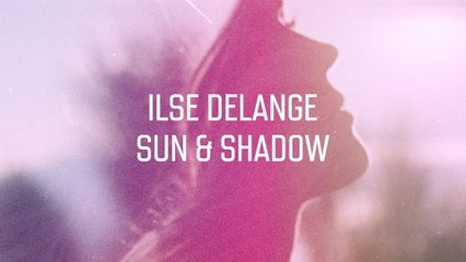 Ilse DeLange - Sun & Shadow