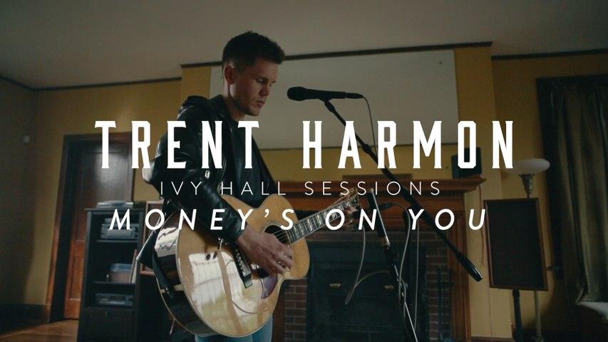 Trent Harmon - Money's On You