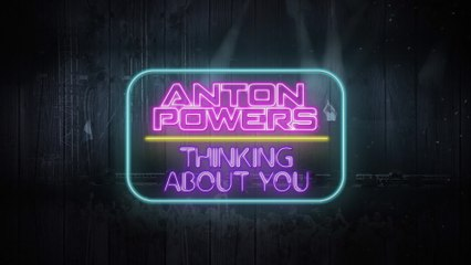 Anton Powers - Thinking About You
