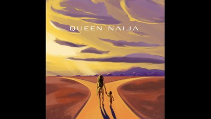 Queen Naija - Mama's Hand
