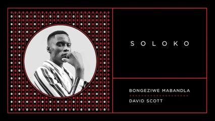 Bongeziwe Mabandla - Soloko
