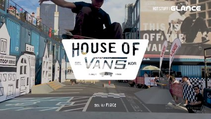 House Of Vans 2017 하우스 오브 반스 2017
