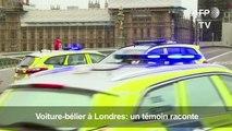 Voiture-bélier devant le Parlement à Londres: un témoin raconte