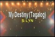 Video Lyn My Destiny Tagalog Karaoke Version