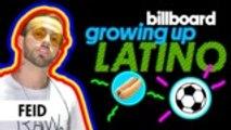 Feid Talks Learning to Dance,  Telenovela Crushes & More  | Growing Up Latino