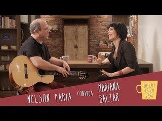 Um Café Lá em Casa com Mariana Baltar e Nelson Faria