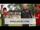 Bangladesh v PNG -ICC Womens World T20 Qualifier Highlights