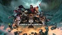 Omen of Sorrow - Trailer date de sortie