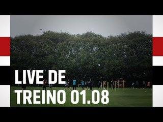 LIVE DE TREINO 01.08 | SPFCTV