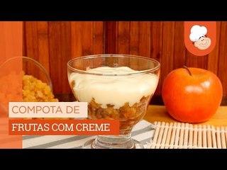Compota de frutas com creme — Receitas TudoGostoso