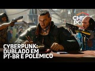CYBERPUNK 2077 DUBLADO E POLÊMICO, CASTLEVANIA DE VOLTA E EA QUER CROSSPLAY - Checkpoint