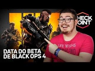 BETA FECHADO DE BO4 NO PS4, NOVIDADES DA XBOX NA GAMESCON, MONSTER HUNTER FORA DA CHINA - Checkpoint