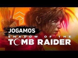 Jogamos as primeiras horas de Shadow of the Tomb Raider