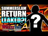 HUGE Bullet Club All In UPDATE! MAJOR WWE SUMMERSLAM RETURN LEAKED?! | WrestleTalk News Aug. 2018