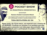 Pocket Show da Resistência - Lô Borges