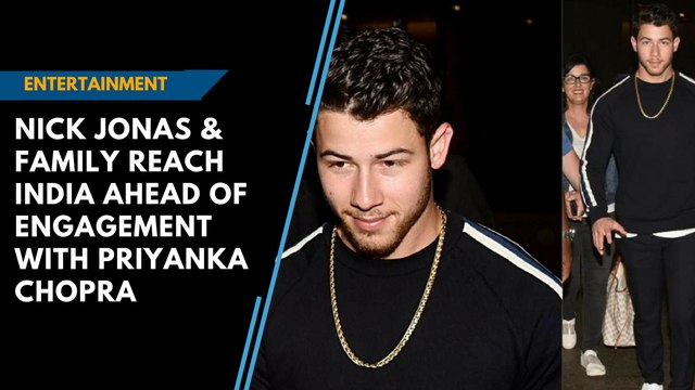 Nick Jonas & family reach India ahead of engagement with Priyanka Chopra