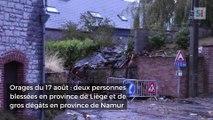 Orages du 17 août : deux personnes blessées en province de Liège et de gros dégâts en province de Namur