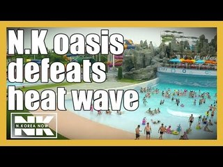 [Special documentary] Munsu Water Park, the biggest N.K. water park