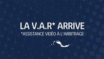 La VAR en Ligue 1 Conforama, mode d'emploi