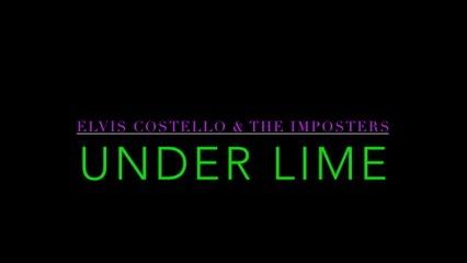 Elvis Costello - Under Lime