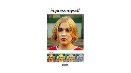 LOVA - Impress Myself