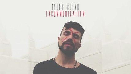 Tyler Glenn - Gates