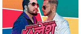 Kalesh Song | Millind Gaba, Mika Singh | DirectorGifty | New Hindi Songs 2018 fun online