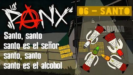 LOS PANX - 06 - Santo (#NEGAS)