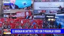 GLOBALITA   U.S., dadagdagan ang sanctions vs. Turkey, kung 'di pakakawalan si Brunson