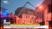 Aubervilliers : Les dernières informations sur le grave incendie qui a fait 22 blessés hier soir dont 7 graves
