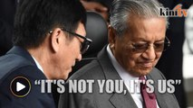It's not you, it's us, Dr Mahathir tells China investors