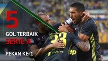 5 Gol Terbaik Serie A Pekan Ke-1