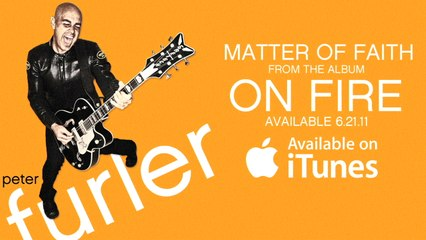 Peter Furler - Matter Of Faith