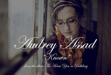 Audrey Assad - Known