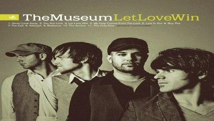 The Museum - Allelujah