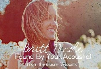 Britt Nicole - Found By You