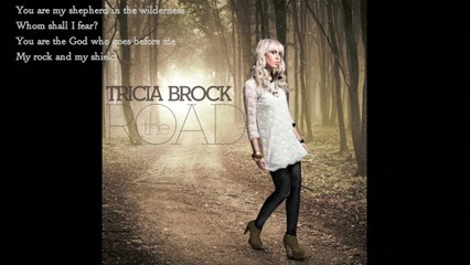 Tricia Brock - You Are My Shepherd