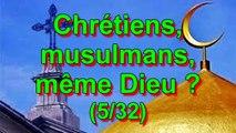 Chrétiens, musulmans, même Dieu (Coran 2.139 ; 29.46) ? (5/32)