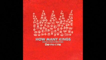 Downhere - How Many Kings