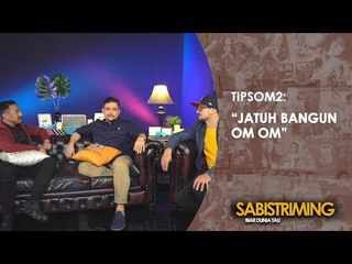 #TipsOm2: Jatuh Bangun Om-Om [Bagian 1]